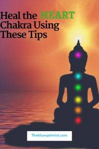 Heal the Heart Chakra Using These Tips