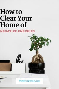 How to Clear Your Home of Negative Energies