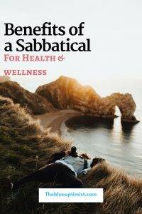 Considering taking a sabbatical? Here are some reasons why you totally should!