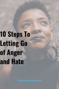 10 expert tips for letting go of anger and hate on UpJourney